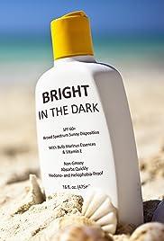 Bright in the Dark Poster