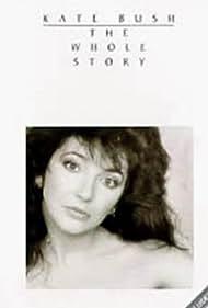 Kate Bush in Kate Bush: The Whole Story (1986)