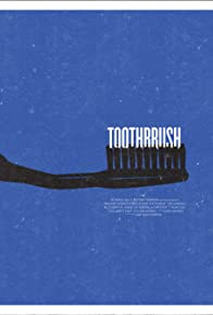 Primary photo for Toothbrush