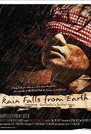 Rain Falls from Earth: Surviving Cambodia's Darkest Hour Poster