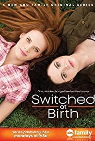 Primary photo for Switched at Birth
