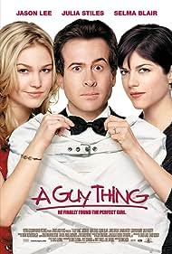 Selma Blair, Jason Lee, and Julia Stiles in A Guy Thing (2003)