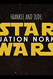 Frankie and Jude: Star Wars - Situation Normal Poster