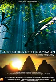 Lost Cities of the Amazon Poster