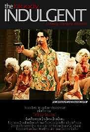 The Bloody Indulgent (2014)