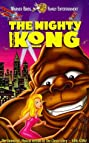 The Mighty Kong (1998) Poster