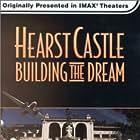 Hearst Castle: Building the Dream (1996)