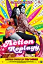 Action Replayy (2010) Poster