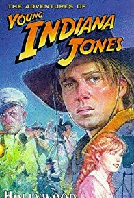 Primary photo for The Adventures of Young Indiana Jones: Hollywood Follies