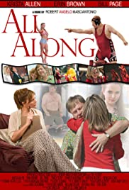 All Along (2007) Poster - Movie Forum, Cast, Reviews