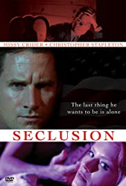 Seclusion(2006) Poster - Movie Forum, Cast, Reviews