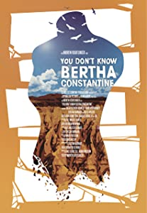 Watch english movies full free You Don't Know Bertha Constantine by [QuadHD]