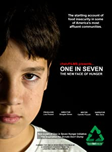 Watch all in the movie One in Seven: The New Face of Hunger USA [Quad]