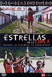 Estrellas de La Línea(2006) Poster - Movie Forum, Cast, Reviews