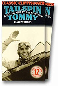 Tailspin Tommy in The Great Air Mystery full movie free download
