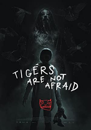 Tigers Are Not Afraid 2017 with English Subtitles 2