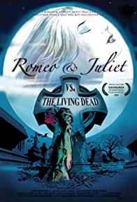 Primary photo for Romeo & Juliet vs. The Living Dead