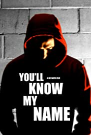 You'll Know My Name Poster