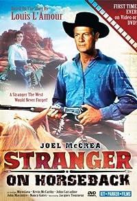 Primary photo for Stranger on Horseback