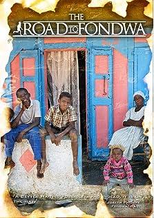 The Road to Fondwa (2008)