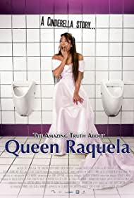 The Amazing Truth About Queen Raquela (2008)
