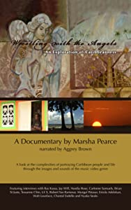 New movie trailer download Wrestling with the Angels: An Exploration of Caribbeanness by none [x265]