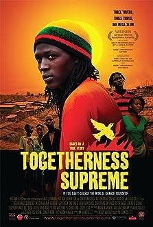 Togetherness Supreme (2010)