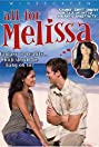 All for Melissa (2007) Poster