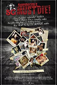 Suicide Girls Must Die! (2010) Poster - Movie Forum, Cast, Reviews