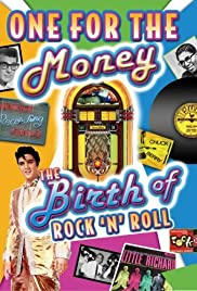 One for the Money: The Birth of Rock N' Roll Poster