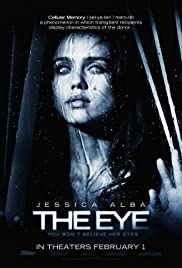 The Eye (2008) Poster - Movie Forum, Cast, Reviews
