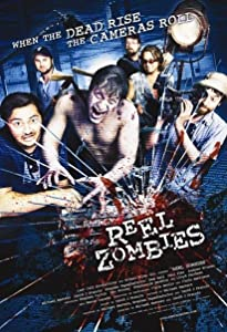 New movies release Reel Zombies [720p]