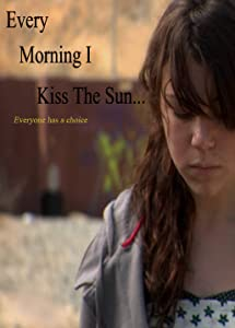 Website for downloading free 3gp movies Every Morning I Kiss the Sun [2048x2048]
