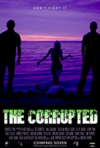 Watch full action movies The Corrupted by Arthur Romeo [BRRip]
