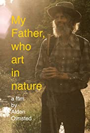 My Father, Who Art in Nature Poster