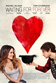 Waiting for Forever (2010) Poster - Movie Forum, Cast, Reviews