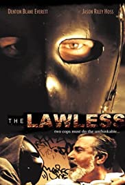 The Lawless(2007) Poster - Movie Forum, Cast, Reviews