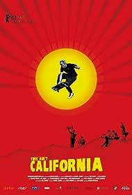 This Ain't California (2012)