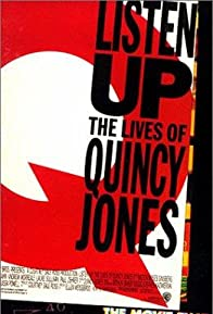 Primary photo for Listen Up: The Lives of Quincy Jones