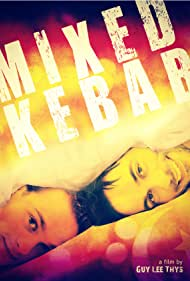 Mixed Kebab (2012) Poster - Movie Forum, Cast, Reviews