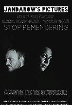 Stop Remembering
