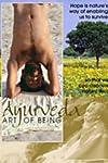 Ayurveda: Art of Being (2001)