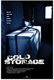 Cold Storage (2009) Poster - Movie Forum, Cast, Reviews