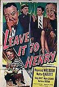 Primary photo for Leave It to Henry