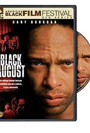 Black August(2007) Poster - Movie Forum, Cast, Reviews