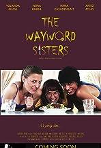 The Wayward Sisters