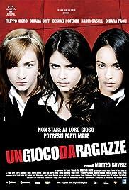 Un gioco da ragazze (2008) filme kostenlos