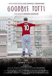 Goodbye Totti Poster