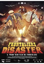 Frontaliers Disaster