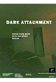 Dark Attachment
